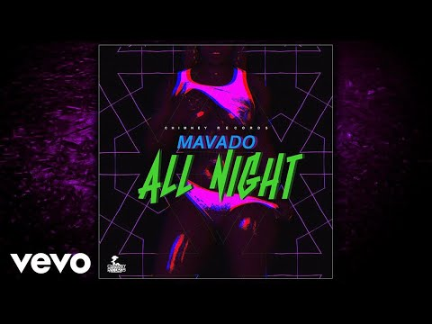 Mavado - All Night (Official Audio)