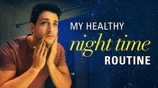 My Healthy Night Time Routine | Doctor Mike