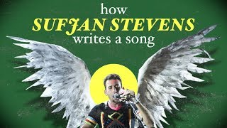 How Sufjan Stevens Writes a Song