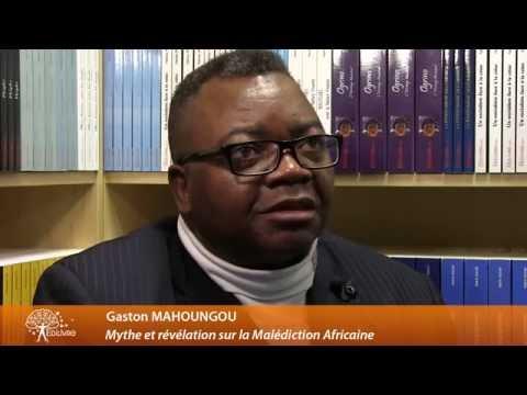 Interview vidéo de Gaston Mahougou - auteur de Mythe et révélation sur la Malédiction Africaine