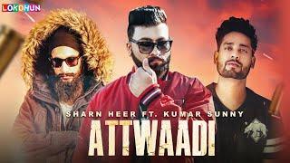Attwadi – Sharn Heer