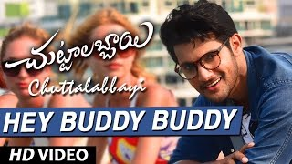 Chuttalabbayi Songs | Hey Buddy Buddy Full Video Song | Aadi, Namitha Pramodh | Thaman SS