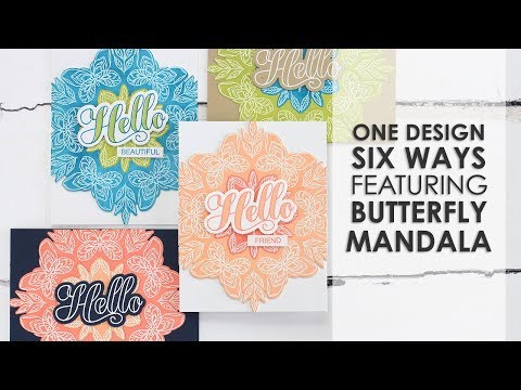 One Design Six Ways w/Dawn ft. BUTTERFLY MANDALA