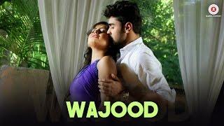Wajood – Ravi Chowdhury