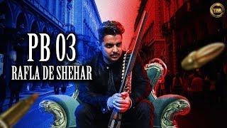 Pb 03 Rafla De Shehar – Gora Khokhar