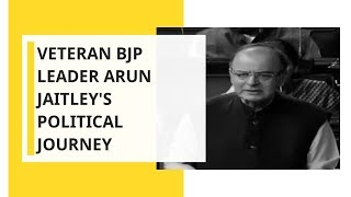 Veteran BJP leader Arun Jaitley's political journey..