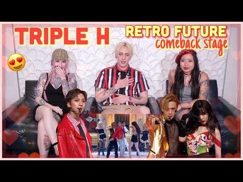 TRIPLE H (트리플 H) - 'RETRO FUTURE' COMEBACK STAGE REACTION!