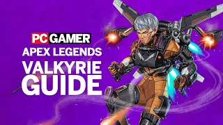 Apex Legends: Valkyrie Abilities and Tips | Guide