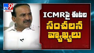 Etela Rajender sensational comments on ICMR guidelines..