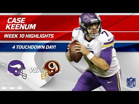 Case Keenum's Spectacular Game w/ 4 TDs! | Vikings vs. Redskins | Wk 10 Player Highlights