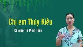 Chị em Thúy Kiều - Ngữ Văn 9 - Cô Tạ Minh Thủy