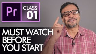 Before you Start Learning Adobe Premiere Pro CC Class 1 - Urdu / Hindi