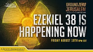 Ezekiel 38 Is Happening Now!