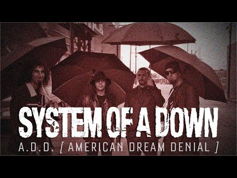 System of a Down - A.D.D. [American Dream Denial] - Live from Kubana