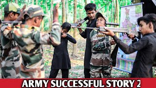 Army Successful Story Part 2 | Indian Army Real Story | Dooars Films Vlog
