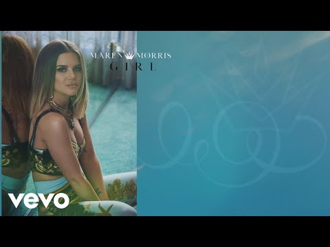 Maren Morris - GIRL (Lyric Video)