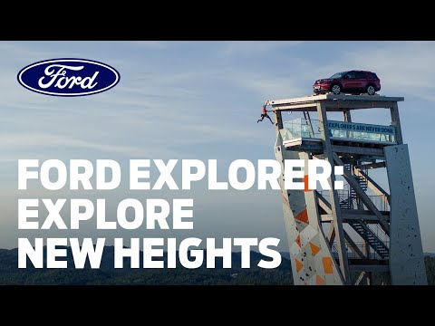 Ford Explorer Delivers the Ultimate High for Climbers