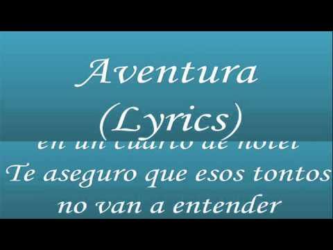 Los Infieles - Aventura (Lyrics)