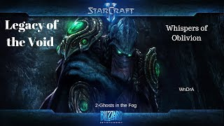 StarCraft II: Legacy of the Void - Whispers of Oblivion 2:Ghosts in the Fog