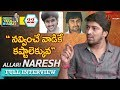 Allari Naresh Exclusive Interview : Open Talk with Anji..