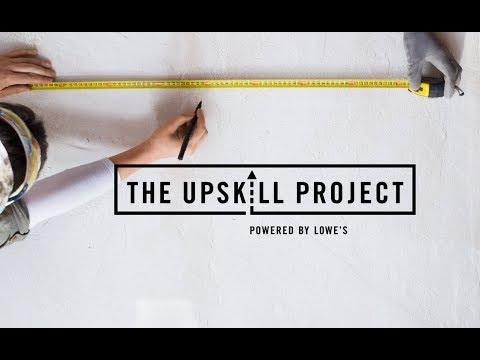 The UpSkill Project, a first-of-its-kind program committed to teaching DIY skill-building, focuses on the human side of home improvement – and that means getting 'real' and embracing the highs and lows of a project.