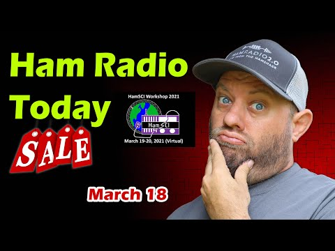 Ham Radio Today! Shopping Deals and Upcoming Events for March 18th