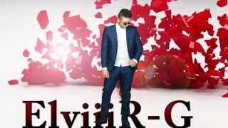 ElviiiR-G Na manGav Te DuKaVav TuT 2015 ( Clip Video FullHD )
