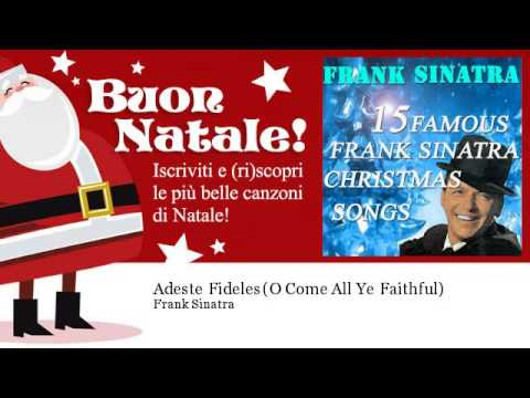 Frank Sinatra - Adeste Fideles - O Come All Ye Faithful