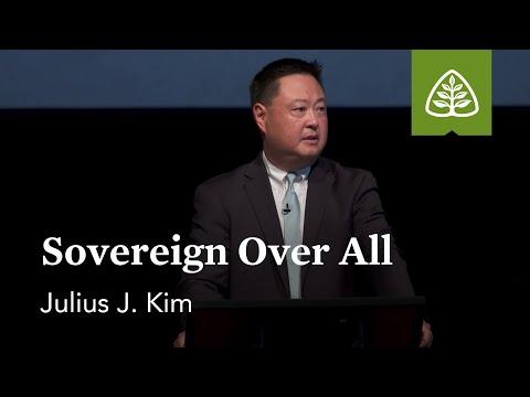 Julius Kim: Sovereign Over All