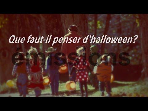Que faut-il penser d'halloween?