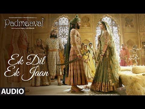 Padmavati: Ek Dil Ek Jaan Full Audio Song   Deepika Padukone   Shahid Kapoor   Sanjay Leela Bhansali