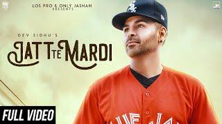 Jatt Te Mardi – Dev Sidhu – Ravi Rbs Video HD