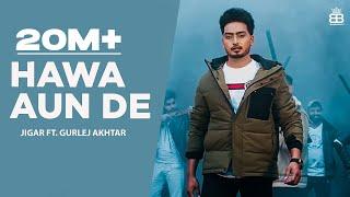 Hawa Aun De – Jigar – Gurlej Akhtar Video HD