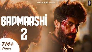 Badmaashi 2 – Singga – Afsana Khan