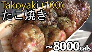 100 Takoyaki Challenge ||