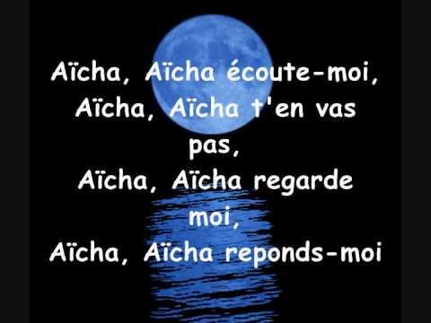 Cheb Khaled - Aicha. paroles (lyrics)
