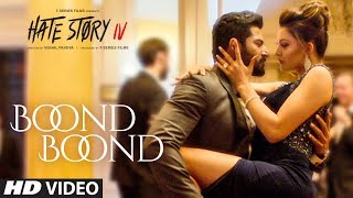 Boond Boond – Hate Story IV