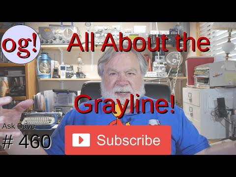 All about the Grayline! (#460)