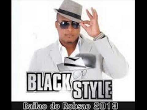 Baixar Black Style 2013 [Bailão do Robsão] - Selinho na amiga