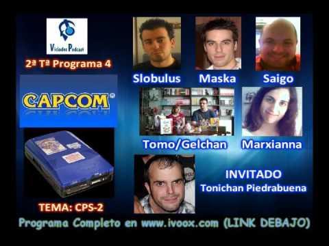 2ª Temporada RESUMEN Programa 4 || TEMA: Capcom y CPS-2