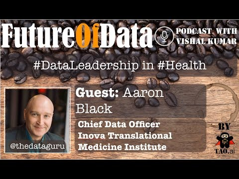 Understanding #FutureOfData in #Health & #Medicine - @thedataguru / @InovaHealth #FutureOfData #Podcast