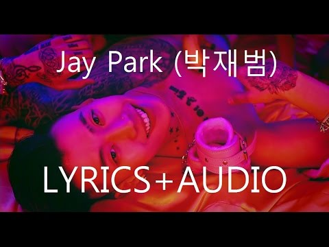 [AUDIO+LYRICS] 박재범 Jay Park   몸매 MOMMAE Feat Ugly Duck