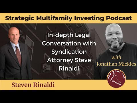 In-depth Legal Conversation with Syndication Attorney Steve Rinaldi