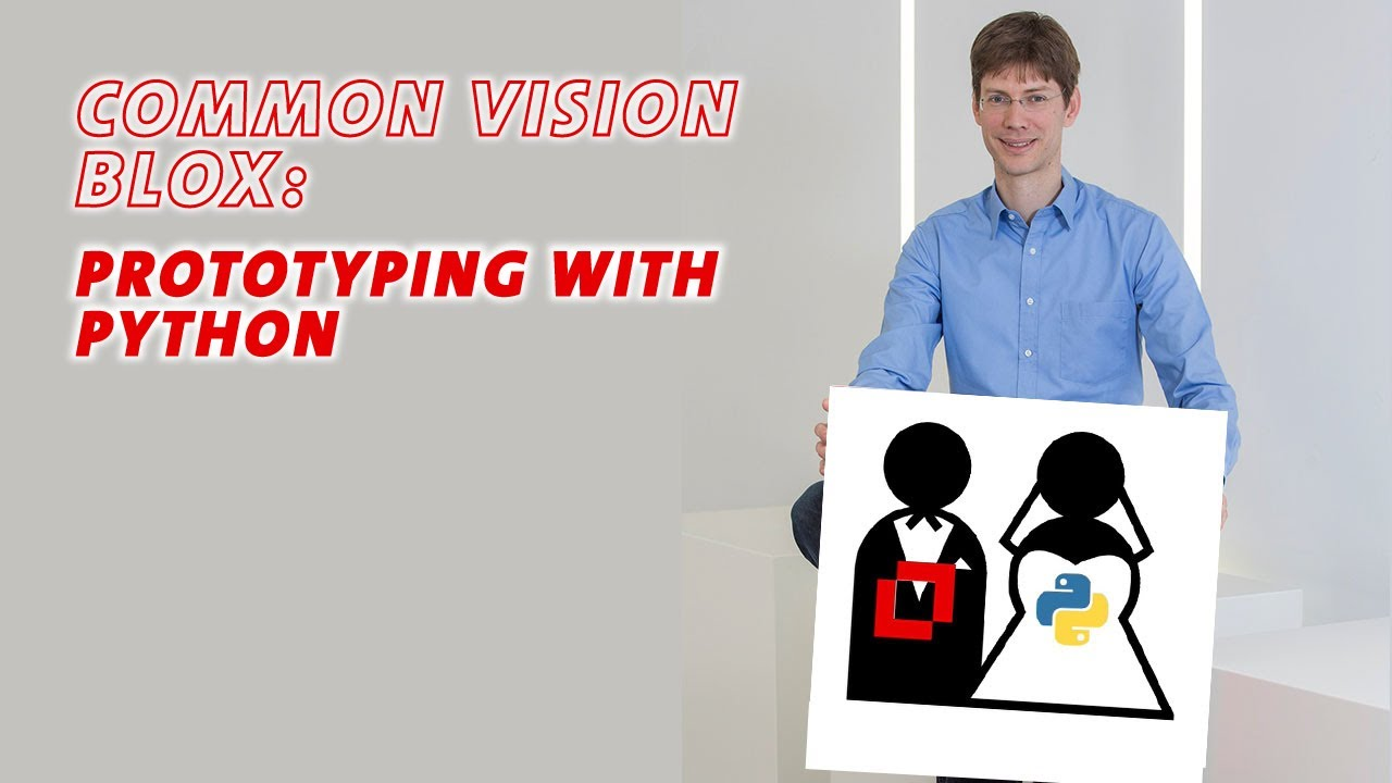 Common Vision Blox: Prototyping with Python