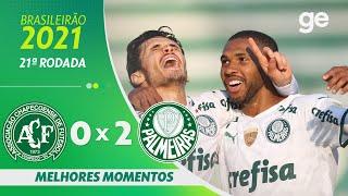 CHAPECOENSE 0 X 2 PALMEIRAS   MELHORES MOMENTOS   21ª RODADA BRASILEIRÃO 2021