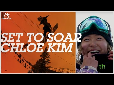 Set to Soar - Chloe Kim