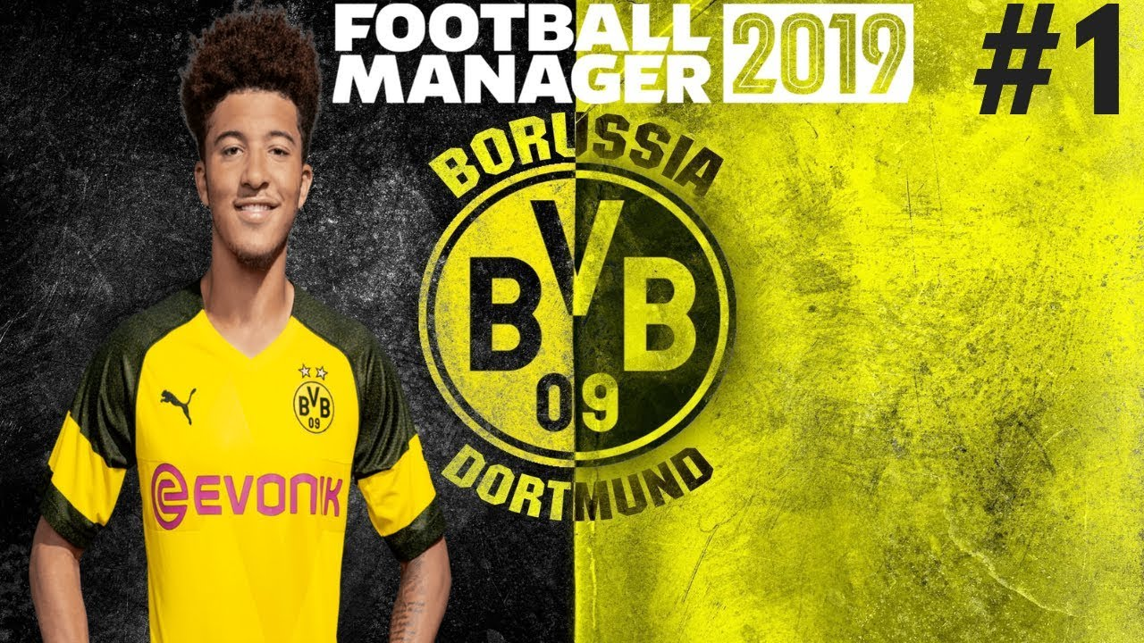 MEETING THE TEAM!   Borussia Dortmund Career Mode   Football Manager 2019 Let's Play #1
