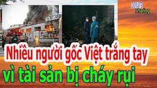 Nhiều Người gốc Việt tr,ắ,ng t,a,y v,ì tài sản b,ị ch,á,y r,ụ,i - Donate Sharing