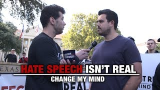 Hate Speech Isn't Real (2nd Edition) | Change My Mind