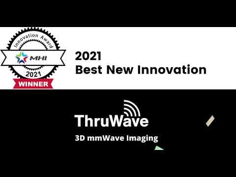 Best New Product Innovation 2021 - ThruWave 3D mmWave Imaging - by MHI.org MHI Innovation Award Winner